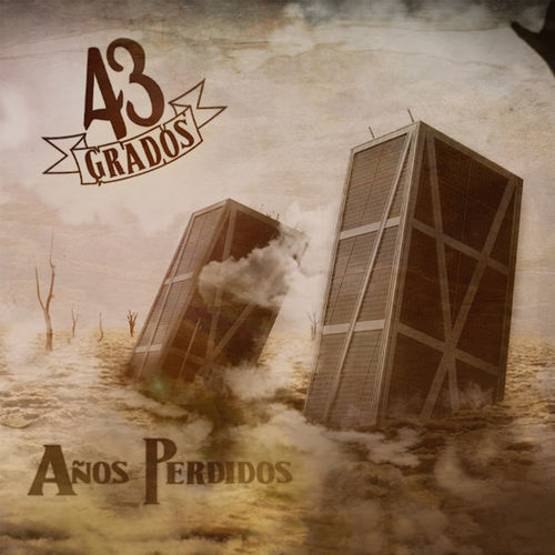 43 Grados - Años Perdidos (2020)