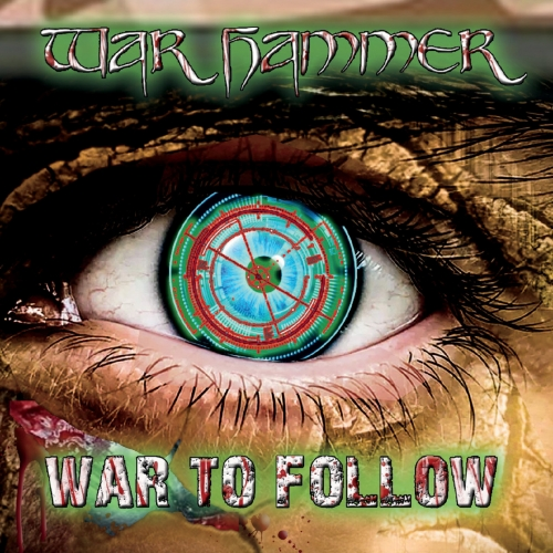 War Hammer - War to Follow (2020)