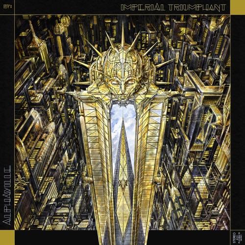 Imperial Triumphant - Alphaville (Bonus Tracks Edition) (2020)