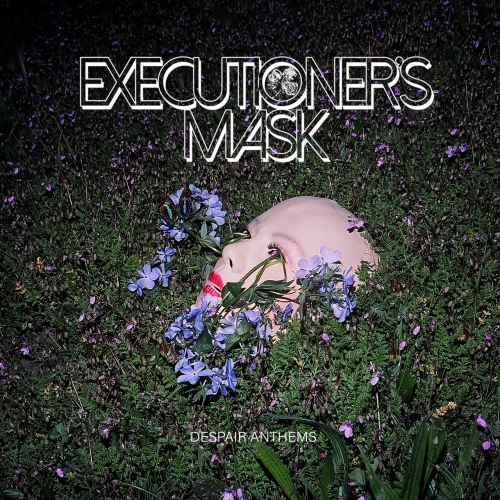 Executioner's Mask - Despair Anthems (2020)