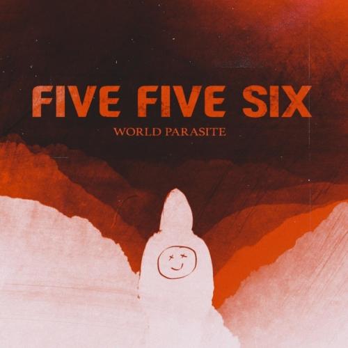 Five Five Six - World Parasite (2020)