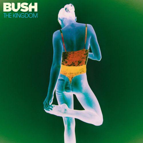 Bush - The Kingdom (2020)