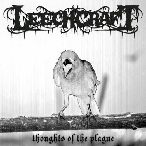 Leechcraft - Thoughts of the Plague (2020)