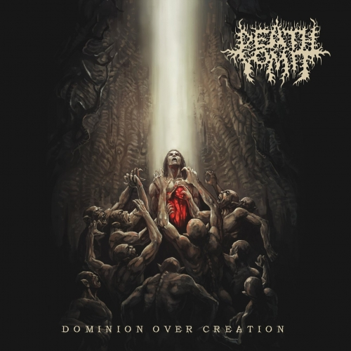 Death Vomit - Dominion Over Creation (2020)