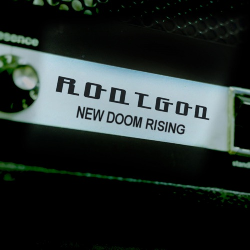 RodtGod - New Doom Rising (2020)