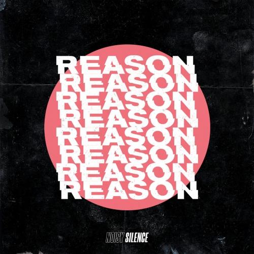 Noisy Silence - Reason (EP) (2020)