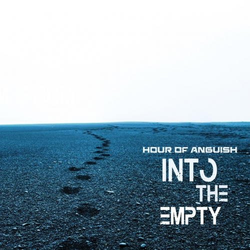 Hour of Anguish - Into the Empty (2020)