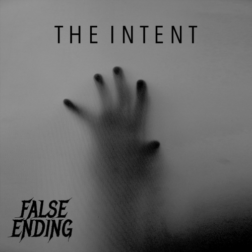 False Ending - The Intent (EP) (2020)