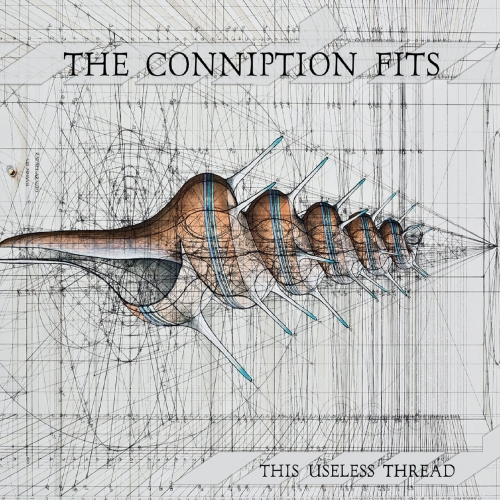 The Conniption Fits - This Useless Thread (2020)