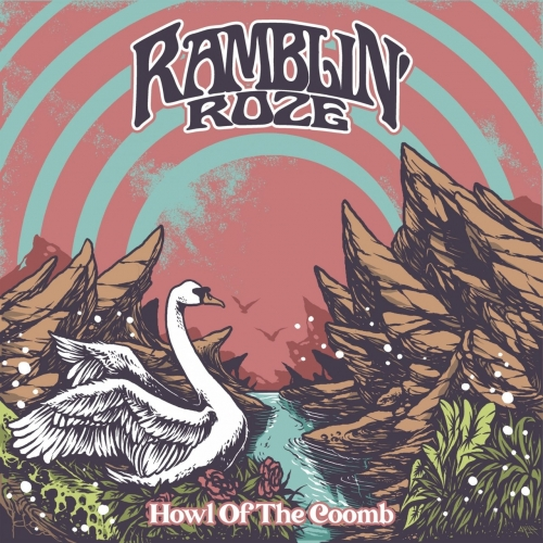Ramblin' Roze - Howl of The Coomb (2020)
