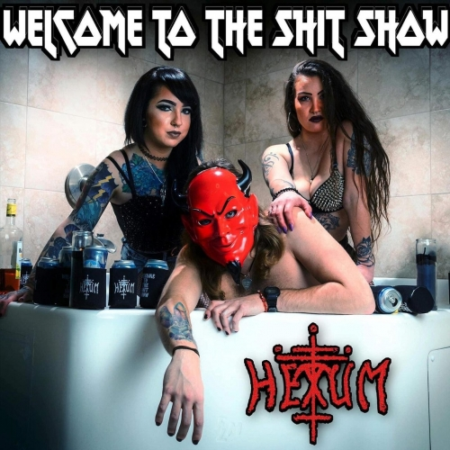Hexum - Welcome to the Shit Show (2020)