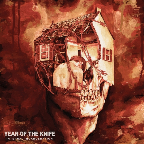 Year of the Knife - Internal Incarceration (2020)
