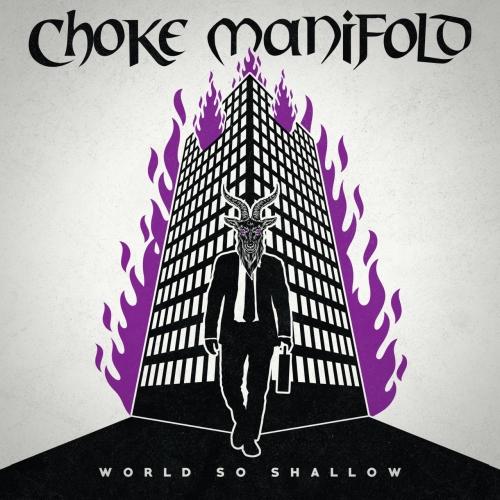 Choke Manifold - World So Shallow (2020)