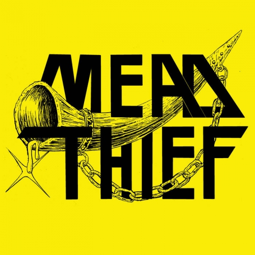 Mead Thief - Mead Thief (2020)