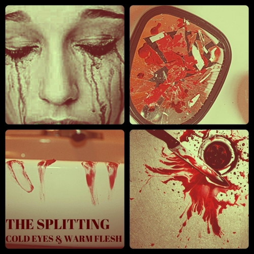 The Splitting - Cold Eyes and Warm Flesh (2020)