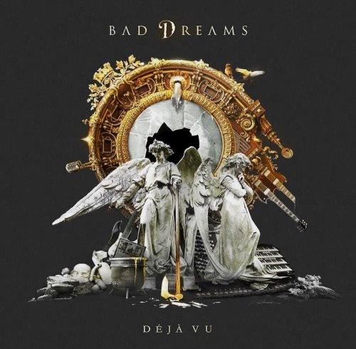 Bad Dreams - Dеjа Vu (2016)