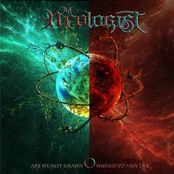 The Neologist – Are We Not Drawn Onward To New Era (2020)