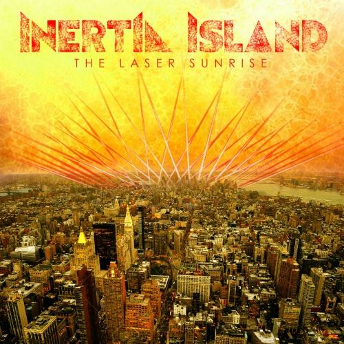 Inertia Island - The Laser Sunrise (2020)