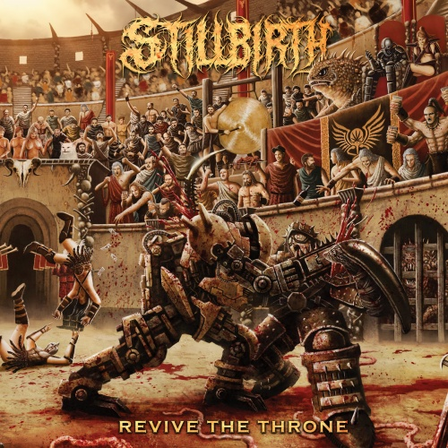Stillbirth - Revive The Throne (2020)