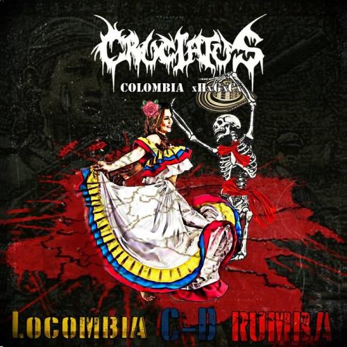 Cruciatus - Locombia C D Rumba (2020)