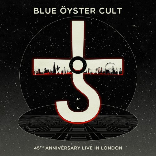 Blue Oyster Cult - 45th Anniversary - Live in London (2020)