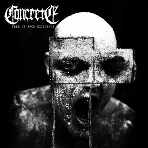 Concrete - Free Us from Existence (EP) (2020)