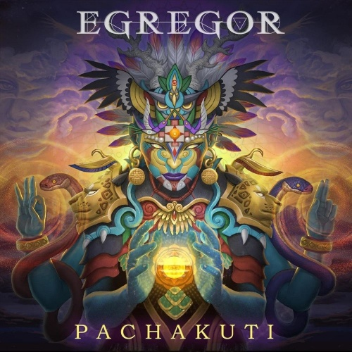 Egregor - Pachakuti (2020)