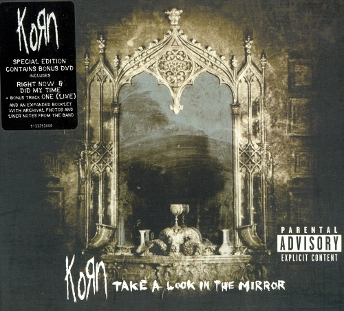KoRn - Take A Look In The Mirror (Special Edition) (2003)