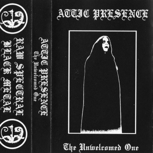 Attic Presence - The Unwelcomed One (2020)