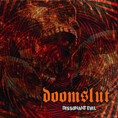 Doomslut - Dissonant Evil (2020)