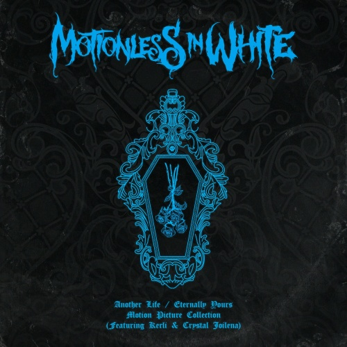 Motionless In White - Another Life / Eternally Yours: Motion Picture Collection (EP) (2020)