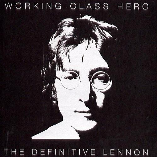 John Lennon - Working Class Hero: The Definitive Lennon (2005)