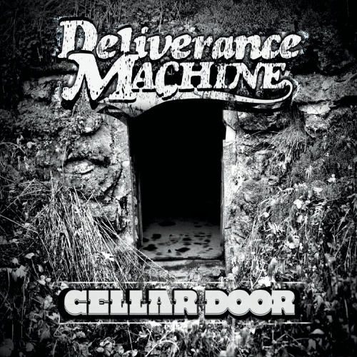 Deliverance Machine - Cellar Door (2020)