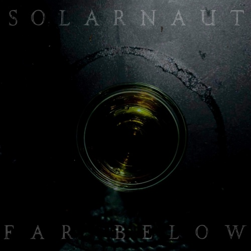 Solarnaut - Far Below (2020)