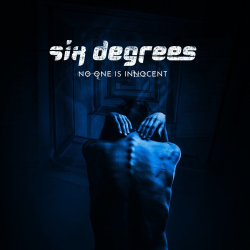 Six Degrees - No One Is Innocent (2020)