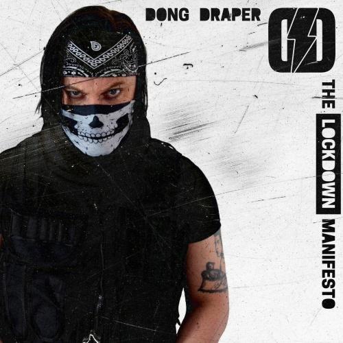 Dong Draper - The Lockdown Manifesto (2020)