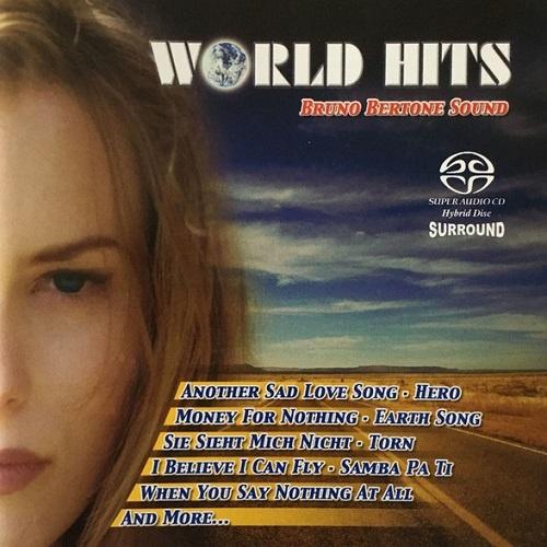 Bruno Bertone Sound - World Hits [SACD] (2003)