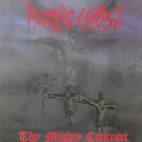 Rotting Christ - Thy Mighty Contract [Reissue 2013] (1993)
