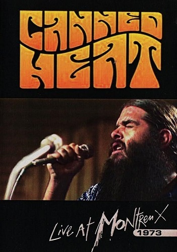 Canned Heat - Live At Montreux 1973 (2006)