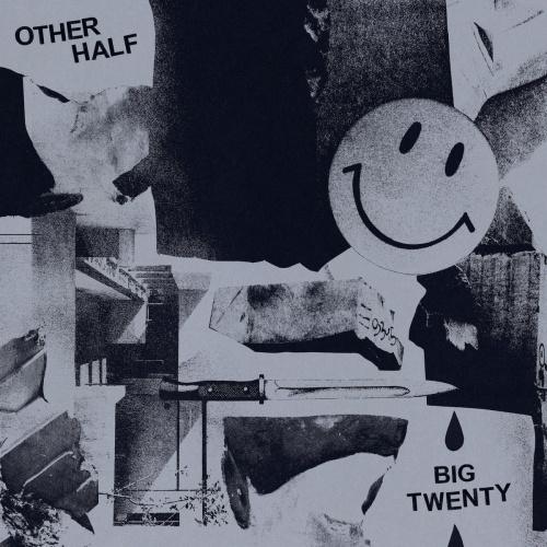 Other Half - Big Twenty (2020)