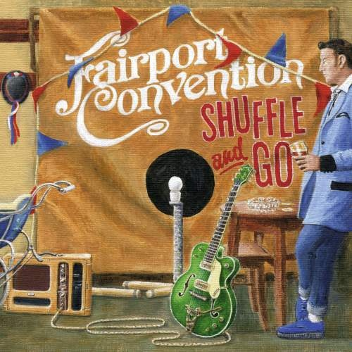 Fairport Convention - Shuffle and Go (2020)
