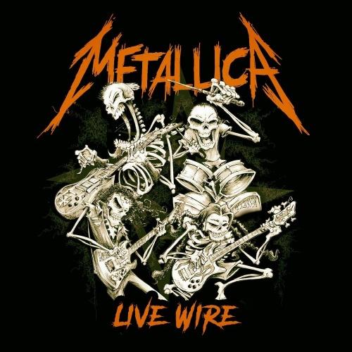Metallica - Live Wire (2020)