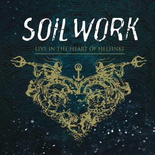 Soilwork - Livе In Тhе Неаrt Оf Неlsinki [2СD] (2015)