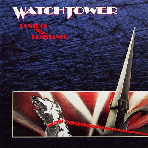 Watchtower - Control And Resistance (1989)