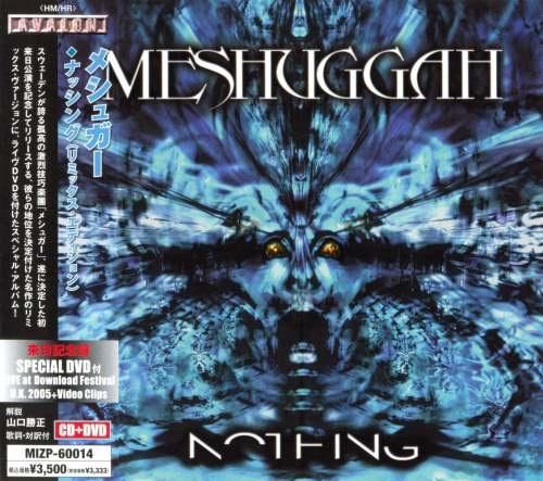 Meshuggah - Nоthiing [Jараnеsе Еditiоn] (2006) [2008]