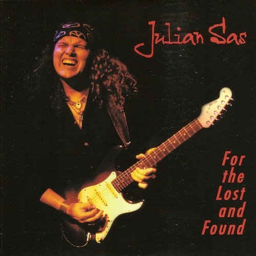 Julian Sas - For The Lost and Found [Reissue 2000] (1999)