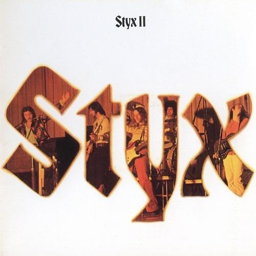 Styx - Styx II [Remastered 1991] (1973)