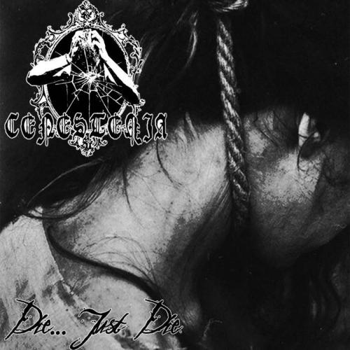 Cenestenia - Die... Just Die (2020)