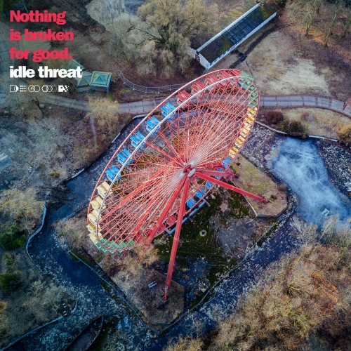 Idle Threat - Nothing is Broken for Good (EP) (2020)
