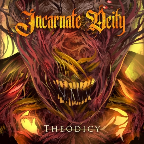 Incarnate Deity - Theodicy (2020)